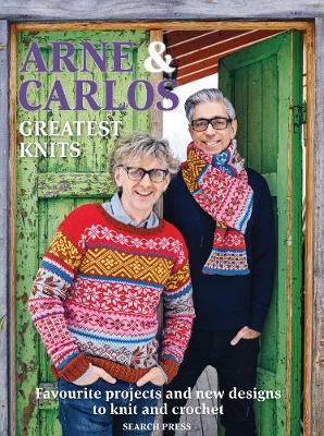 Picture of Arne & Carlos: Greatest Knits : Favourite Projects and New Designs to Knit and Crochet