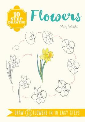 Picture of 10 Step Drawing: Flowers : Draw 75 Flowers in 10 Easy Steps