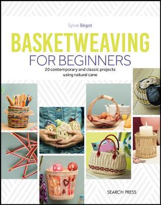 Picture of Basketweaving for Beginners : 20 Contemporary and Classic Basketweaving Projects Using Natural Cane