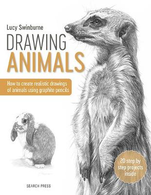 Picture of Drawing Animals : How to Create Realistic Drawings of Animals Using Graphite Pencils