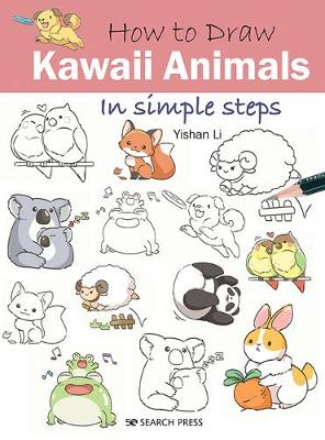 Picture of How to Draw: Kawaii Animals : In Simple Steps