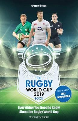 The Rugby World Cup 2019 Book : Everything You Need to Know About the Rugby World Cup