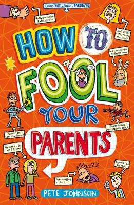 Picture of How to Fool Your Parents