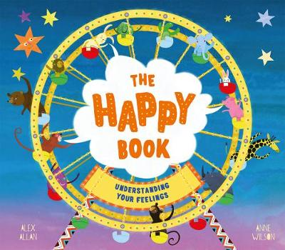 The Happy Book : A book full of feelings