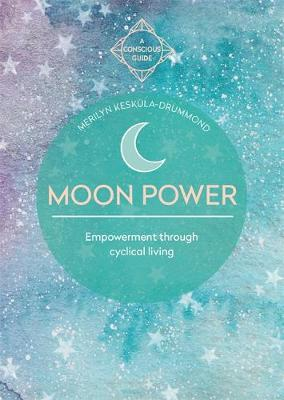 Picture of Moon Power : Empowerment through cyclical living
