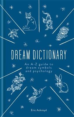 Picture of A Dictionary of Dream Symbols : With an Introduction to Dream Psychology