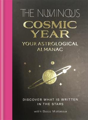 The Numinous Cosmic Year : Your astrological almanac