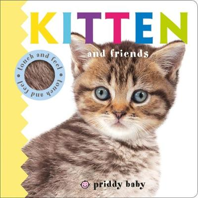 Picture of Kitten and Friends : Priddy Touch & Feel