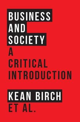 Picture of Business and Society : A Critical Introduction