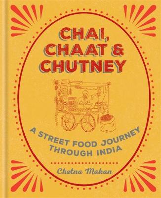 Picture of Chai, Chaat & Chutney: a street food journey through India