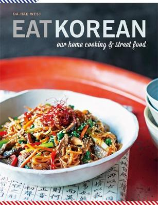 Picture of Eat Korean: Our home cooking and street food