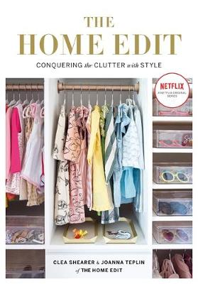 Picture of The Home Edit : Conquering the clutter with style: A Netflix Original Series