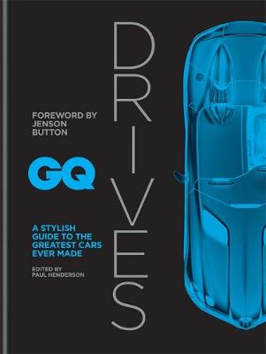 Picture of GQ Drives : A Stylish Guide to the Greatest Cars Ever Made
