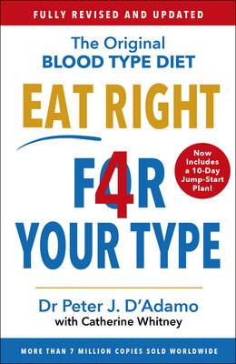 Picture of Eat Right 4 Your Type : Fully Revised with 10-day Jump-Start Plan