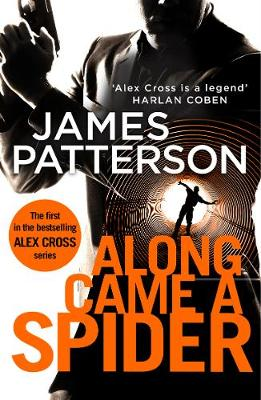 Picture of Along Came a Spider : (Alex Cross 1)