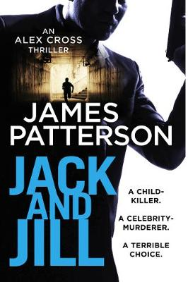 Picture of Jack and Jill : (Alex Cross 3)