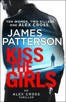 Picture of Kiss the Girls : (Alex Cross 2)