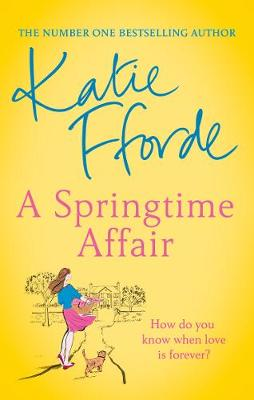 Picture of A Springtime Affair : Could new love lead to a happily ever after?