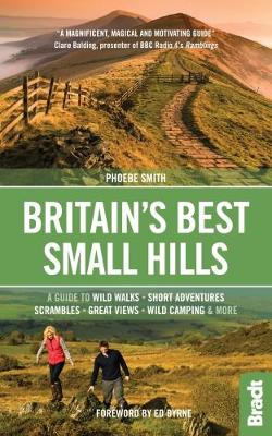 Picture of Britain's Best Small Hills : A guide to wild walks, short adventures, scrambles, great views, wild camping & more