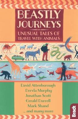Picture of Beastly Journeys : Unusual Tales of Travel with Animals