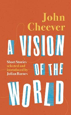 A Vision of the World : Selected Short Stories