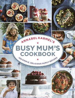 Picture of Annabel Karmel's Busy Mum's Cookbook