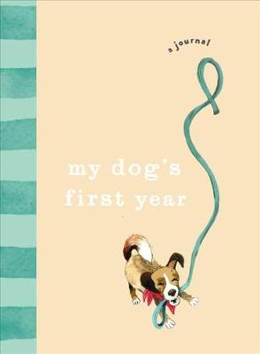 Picture of My Dog's First Year : A journal