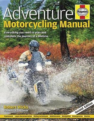 Picture of Adventure Motorcycling Manual : Everything you need to plan and complete the journey of a lifetime