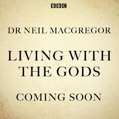 Picture of Living With The Gods : The BBC Radio 4 series