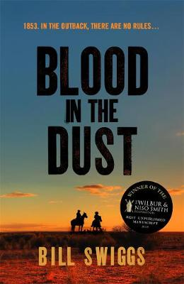 Picture of Blood in the Dust : Winner of a Wilbur Smith Adventure Writing prize
