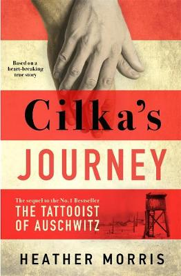 Picture of Cilka's Journey : The sequel to The Tattooist of Auschwitz