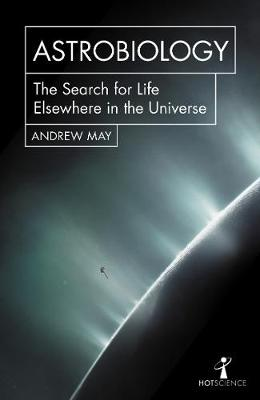 Picture of Astrobiology : The Search for Life Elsewhere in the Universe