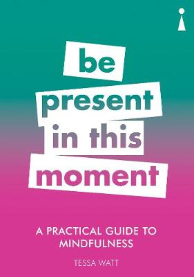 Picture of A Practical Guide to Mindfulness: Be Present in this Moment