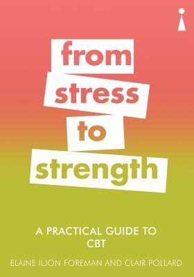Picture of A Practical Guide to CBT: From Stress to Strength