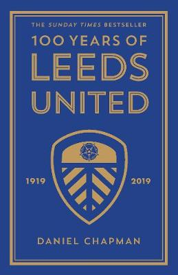 Picture of 100 Years of Leeds United : 1919-2019