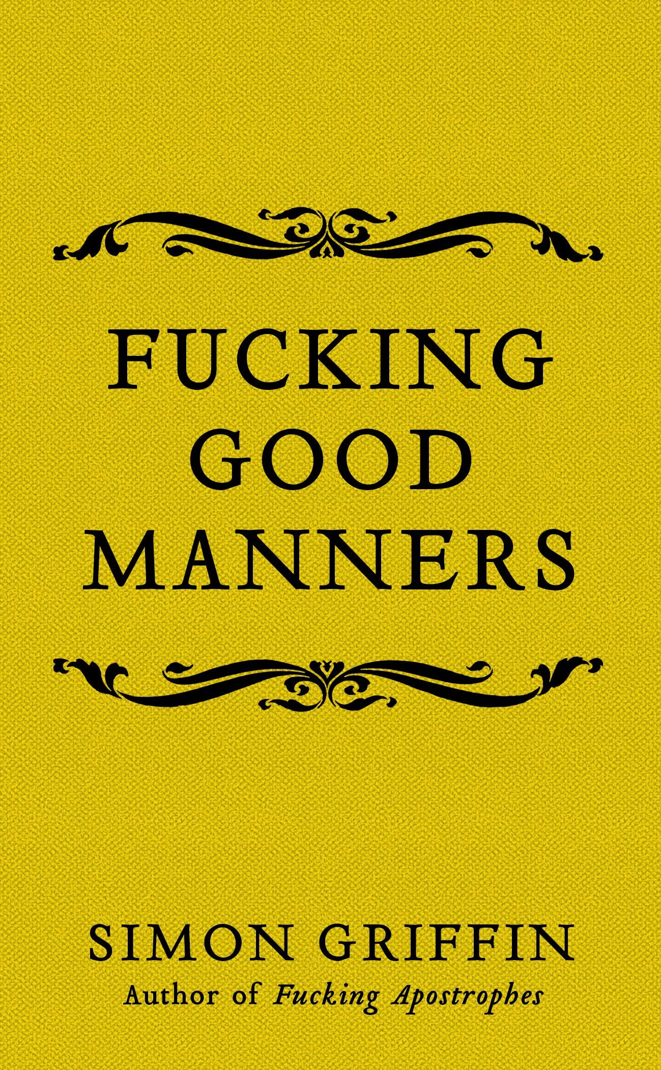 Picture of Fucking Good Manners