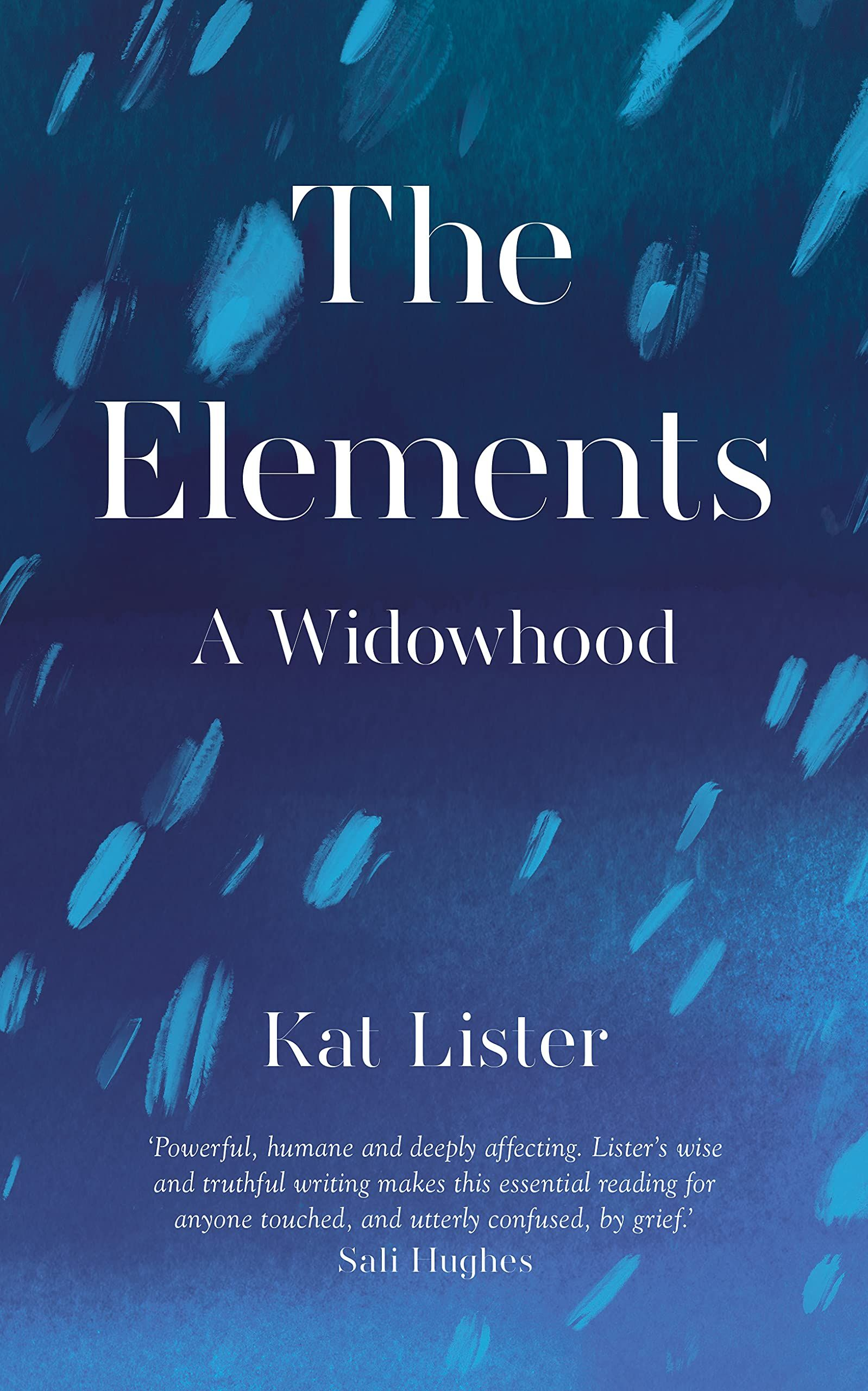 The Elements : A Widowhood