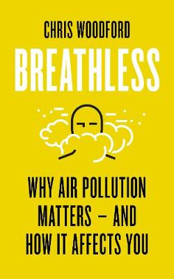 Picture of Breathless : Why Air Pollution Matters - and How it Affects You