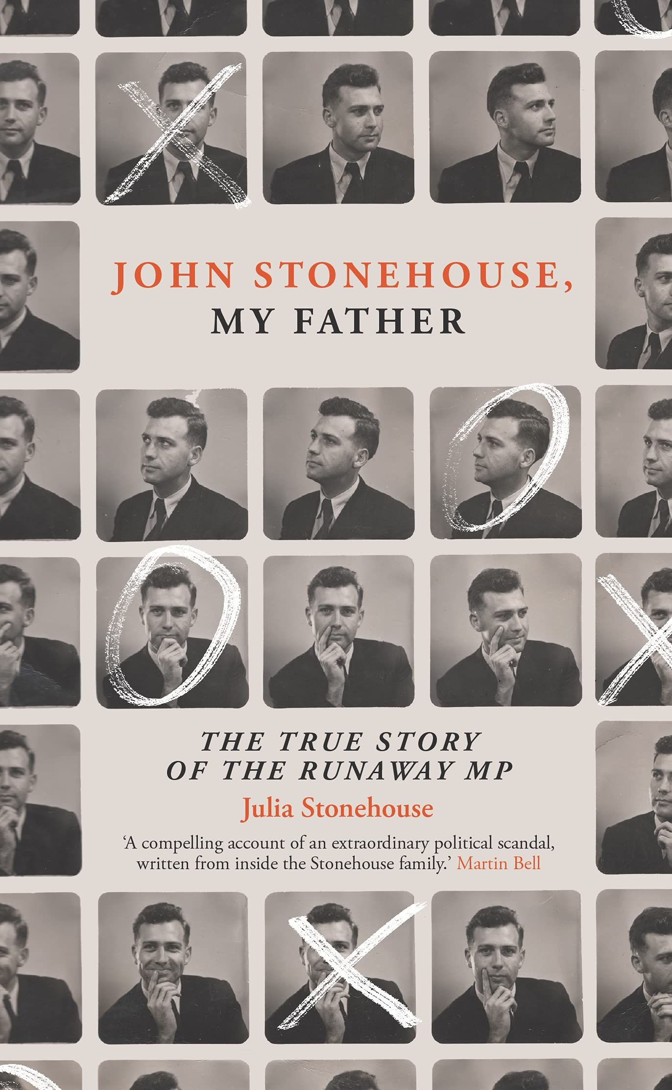 John Stonehouse, My Father : The True Story of the Runaway MP