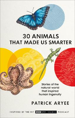 Picture of 30 Animals That Made Us Smarter