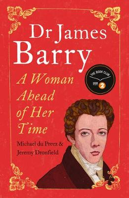 Picture of Dr James Barry: A Woman Ahead of Her Time