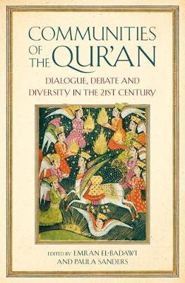 Picture of Communities of the Qur'an : Dialogue, Debate and Diversity in the 21st Century