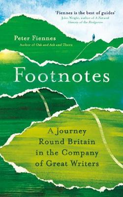 Picture of Footnotes : A Journey Round Britain in the Company of Great Writers