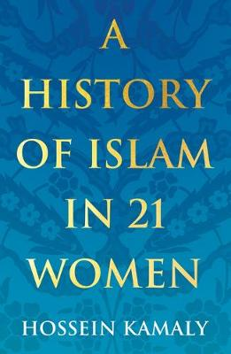 Picture of A History of Islam in 21 Women