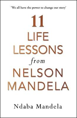 Picture of 11 Life Lessons from Nelson Mandela