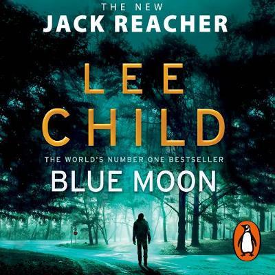 Picture of Blue Moon : (Jack Reacher 24)