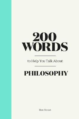 Picture of 200 Words to Help You Talk About Philosophy