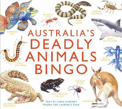 Australia's Deadly Animals Bingo : And Other Dangerous Creatures from Down Under