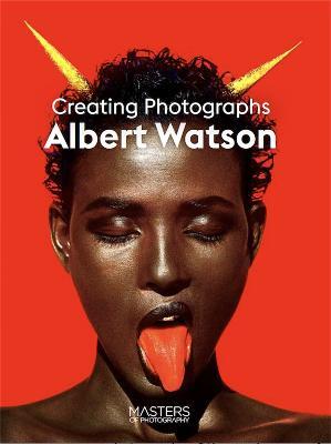 Picture of Albert Watson : Creating Photographs