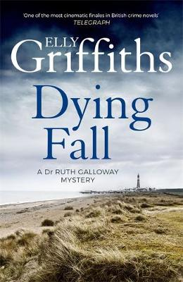 Picture of A Dying Fall : A spooky, gripping read for Halloween (Dr Ruth Galloway Mysteries 5)